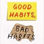 """Book cover """"Good Habits, bad habits"""""""