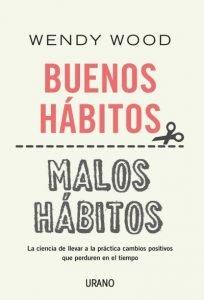 Portada libro buenos hábitos, malos hábitos