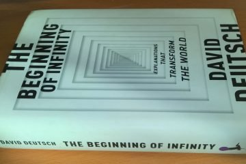 The Beginning of Infinity (David Deutsch)