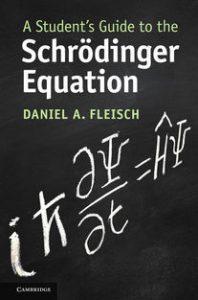 Cubierta de Student's Guide to the Schrödinger Equation de Daniel Fleisch