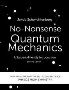 Cubierta de No-nonsense Quantum Mechanis de J.Schwichtenberg